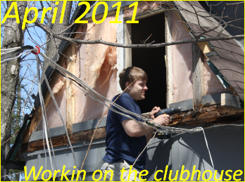 Workin on the ClubHouse, April 2011