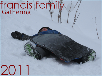 Francis Family Gathering - Winter 2011